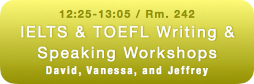 TOEIC IELTS Workshops Spring 2018