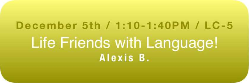 Life Friend with Language Workshop with Alexis B. button