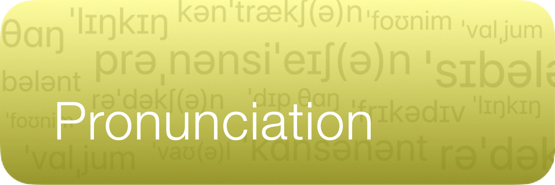 Study Button - Pronunciation Yellow